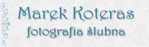 Marek Koteras - Fotografia Ślubna